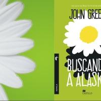 Lectura: Buscando a Alaska. John Green